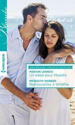 Vente Livre Numérique : Un bébé pour Maddie - Retrouvailles à Wildfire  - Meredith Webber