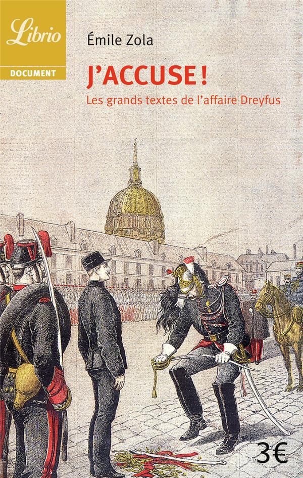 J'ACCUSE DE ZOLA ET AUTRES TEXTES SUR L'AFFAIRE DREYFUS