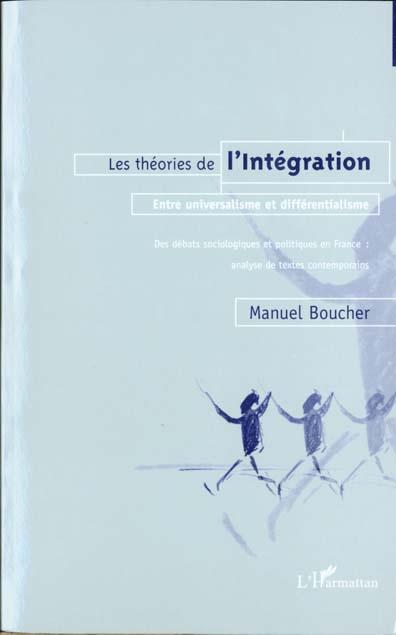 Les theories de l'integration