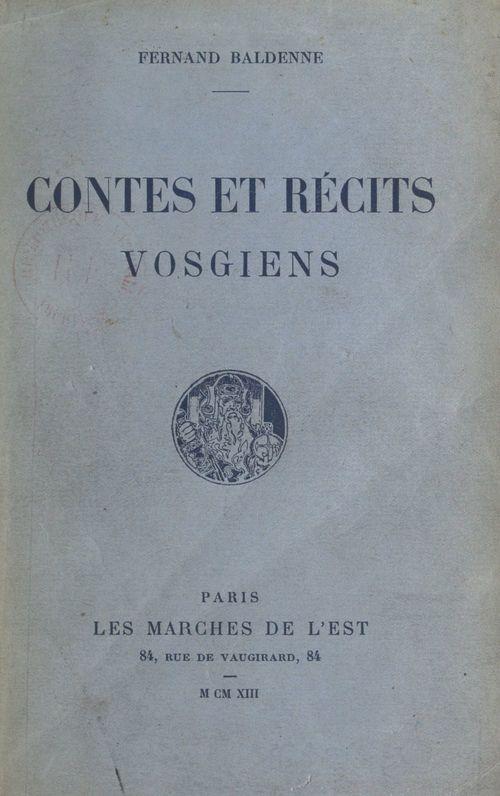 Contes et récits vosgiens  - Fernand Baldenne