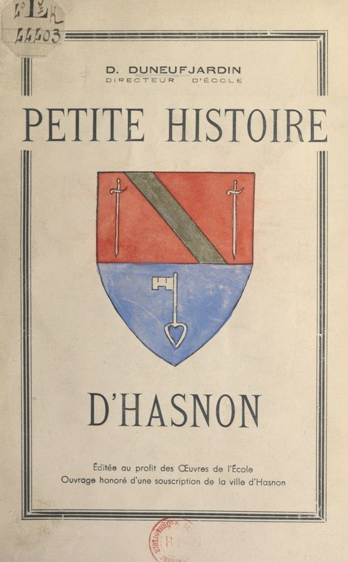 Petite histoire d'Hasnon  - D. Duneufjardin