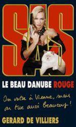 Vente EBooks : SAS 196 Le beau Danube rouge  - Gérard de Villiers