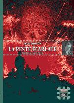 Vente Livre Numérique : La Peste écarlate (édition illustrée)  - Jack London