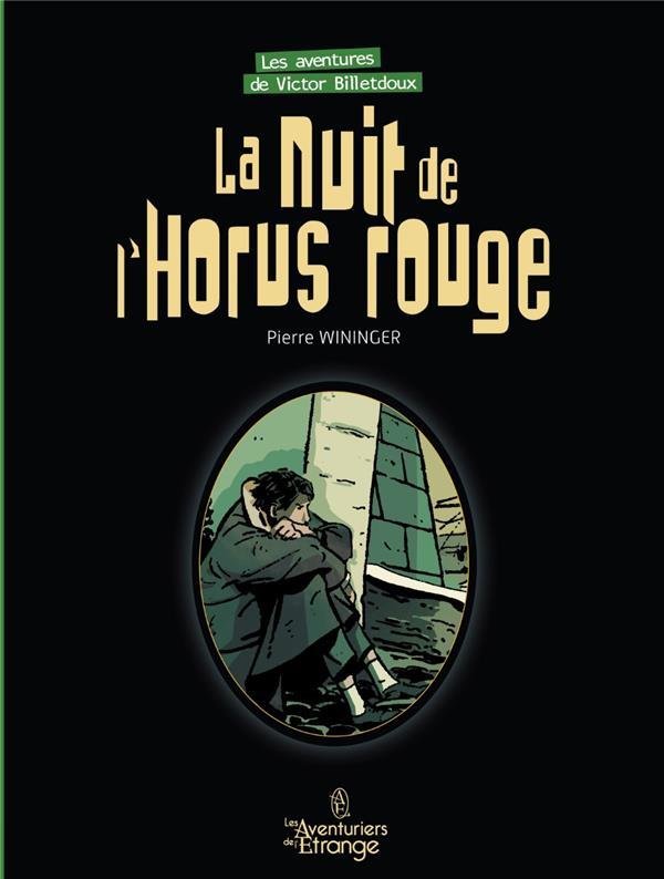 Les aventures de Victor Billetdoux t.3 ; la nuit de l'Horus rouge