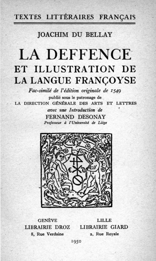 La Deffence et Illustration de la Langue françoyse.