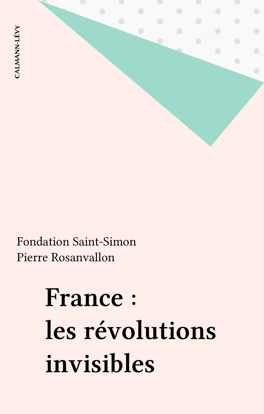 France : les revolutions invisibles