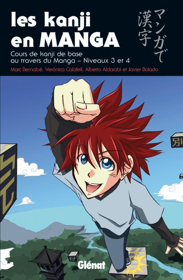 Les Kanji En Manga T.2 ; Niveaux 3 Et 4
