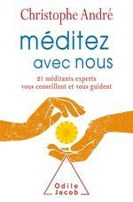 Vente EBooks : Méditez avec nous  - Christophe Andre