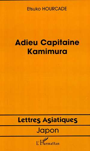 Adieu Capitaine Kamimura