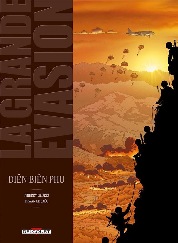 La grande évasion ; Diên Biên Phu