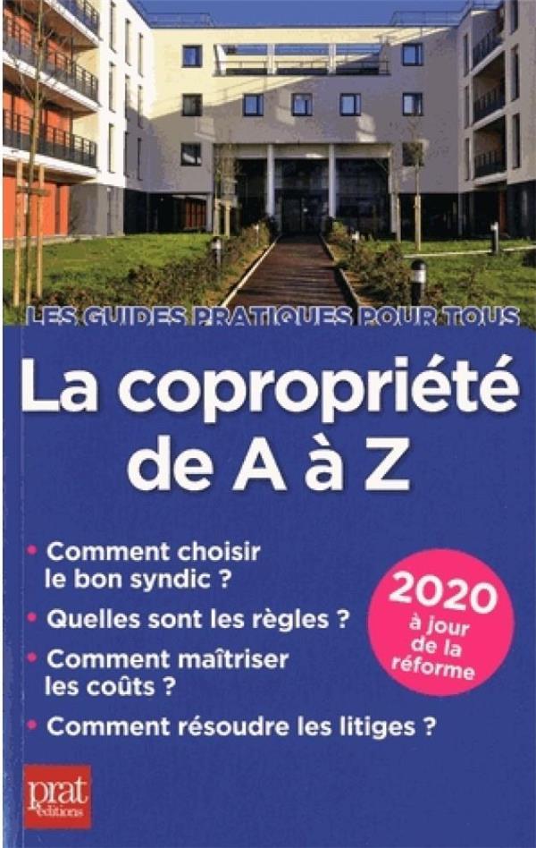 LA COPROPRIETE DE A A Z (EDITION 2020) DIBOS-LACROIX, SYLVIE