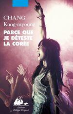 Vente EBooks : Parce que je déteste la Corée  - Kang-myoung CHANG