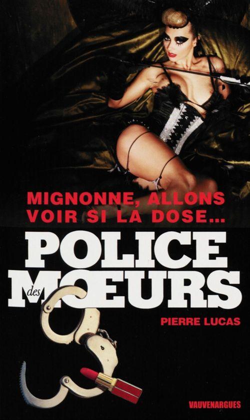 Police des moeurs n°220 Mignonne, allons voir si la dose...