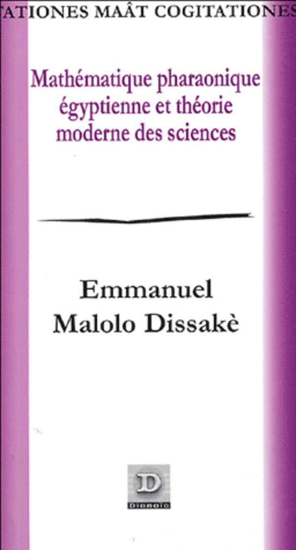 Mathematique Pharaonique Egyptienne Et Theorie Moderne Des Sciences