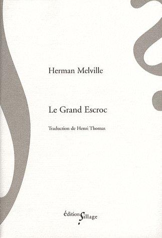 LE GRAND ESCROC