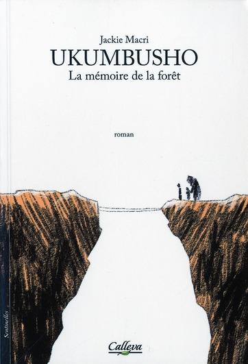 Ukumbusho ; la mémoire de la forêt