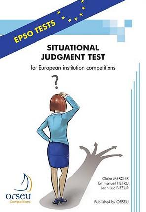 Situational judgment test for european insitution competitions - 2013