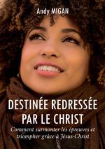 Destinée redressée par le Christ