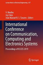 International Conference on Communication, Computing and Electronics Systems  - V. Bindhu - João Manuel R.S. Tavares - Joy Chen