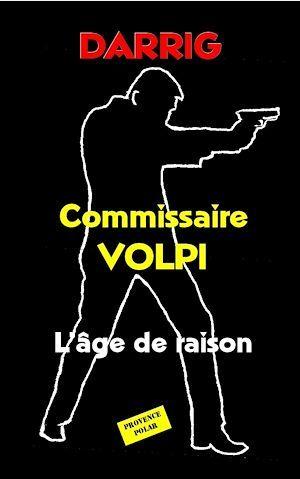 Commissaire Volpi : L'âge de raison