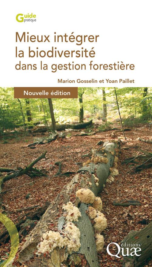 Mieux intégrer la biodiversité dans la gestion forestière