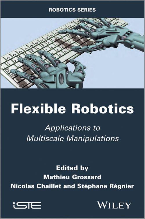 Flexible Robotics