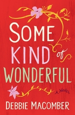 Vente EBooks : Some Kind of Wonderful  - Debbie Macomber