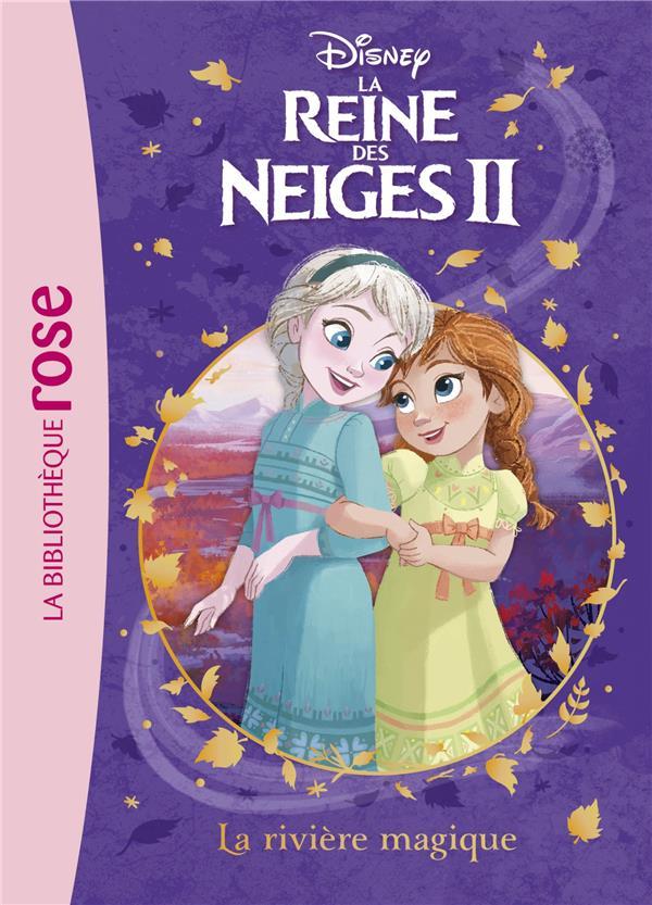 La Reine Des Neiges 2 T.1 ; La Riviere Magique