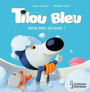 Tilou Bleu aime bien se laver !