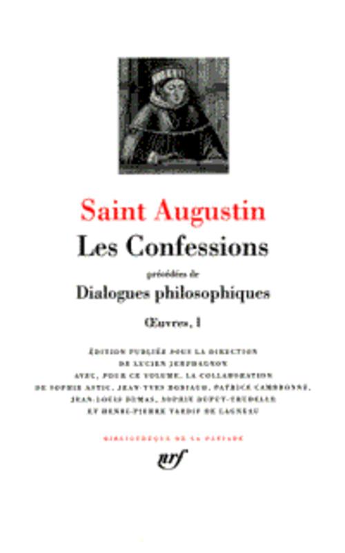 Oeuvres t.1 ; les confessions, dialogues philosophiques