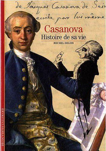Casanova ; Histoire De Sa Vie