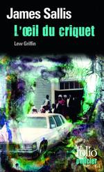 Vente Livre Numérique : Les enquêtes de Lew Griffin (Tome 4) - L'oeil du criquet  - James Sallis
