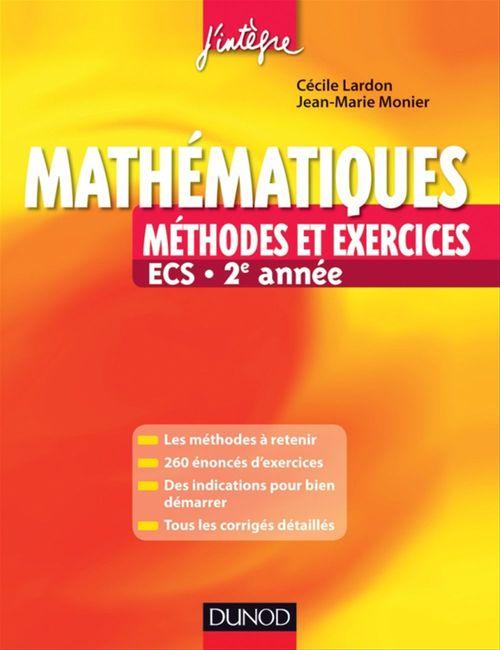 Mathématiques ; ECS 2e année ; méthodes et exercices