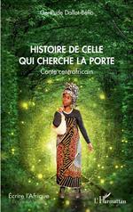 Vente Livre Numérique : Histoire de celle qui cherche la porte. Conte centrafricain  - Gertrude Dallot-Béfio