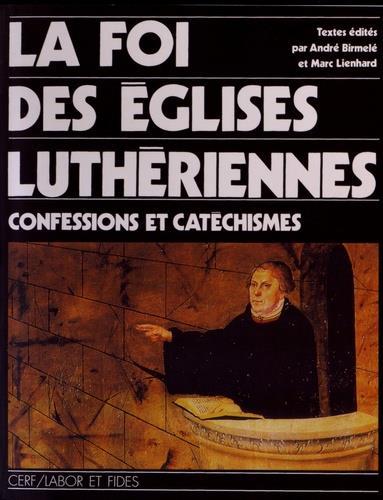 La foi des églises luthériennes
