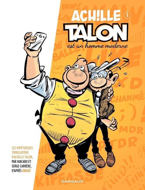 les impétueuses tribulations d'Achille Talon t.1 ; Achille Talon est un homme moderne