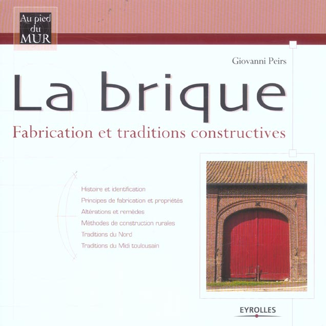 La brique fabrication et traditions constructives