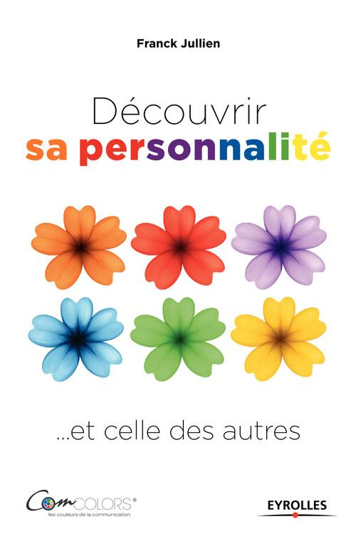 Découvrir sa personnalité... et celle des autres (2e édition)
