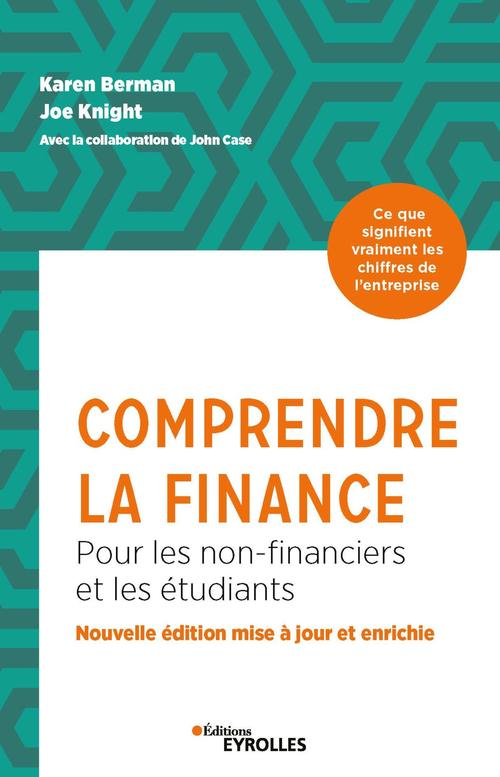 Comprendre la finance ; pour les non-financiers et les étudiants (3e édition)