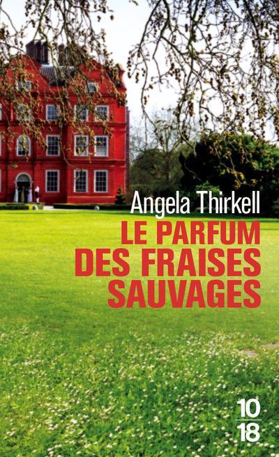 LE PARFUM DES FRAISES SAUVAGES THIRKELL, ANGELA