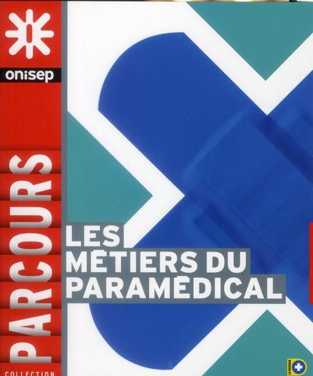 Les Metiers Du Paramedical