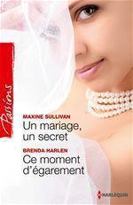 Vente EBooks : Un mariage, un secret - Ce moment d'égarement  - Brenda Harlen - Maxine Sullivan