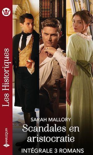Scandales en aristocratie - Série intégrale