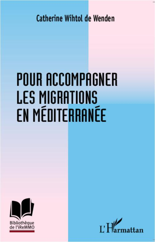 Pour accompagner les migrations en Méditerranée
