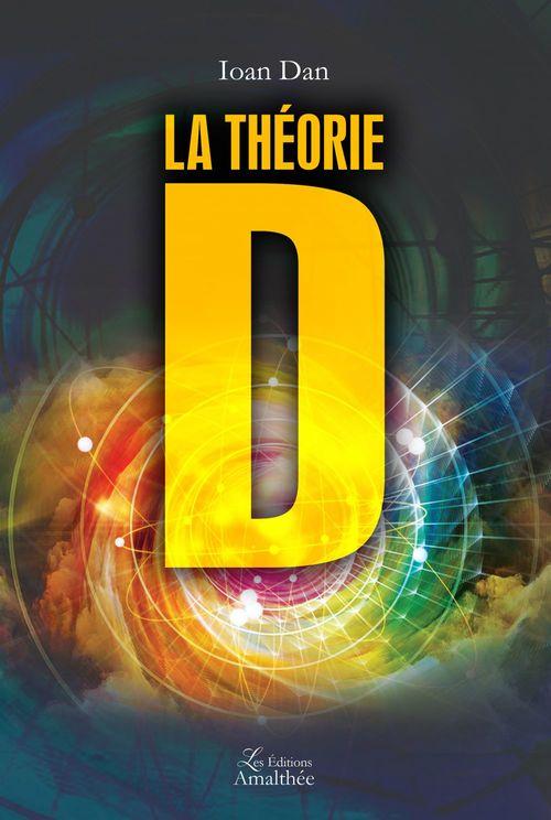 La théorie D