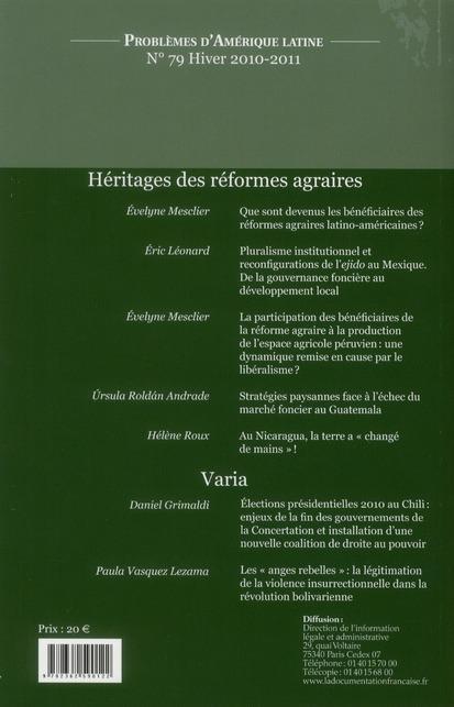 Problemes d'amerique latine t.79; heritages ou lendemains des reformes agraires
