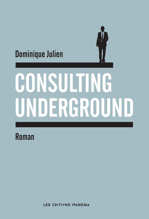 Consulting underground