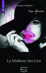 Vente Livre Numérique : Le Malheur des uns...  - Chiaraa Valentin