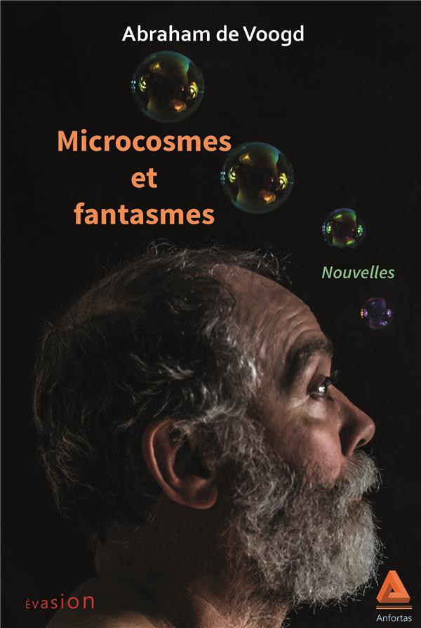 Microcosmes et fantasmes