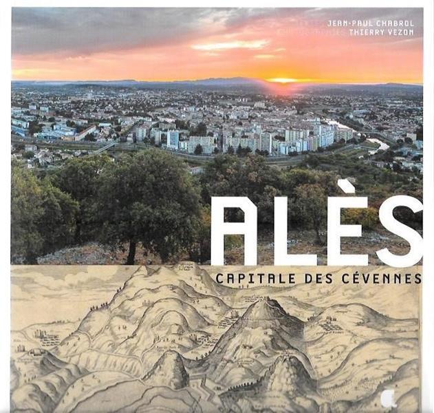 Alès ; capitale des Cévennes